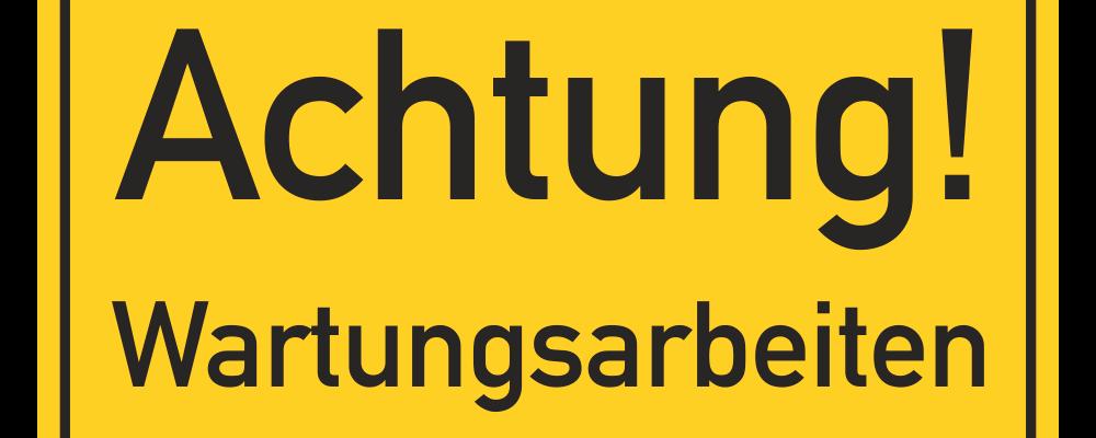 SCH-693_achtung_wartungsarbeiten-1